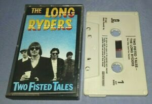 THE LONG RYDERS TWO FISTED TALES cassette tape album A1558
