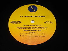 K.D. Lang And The Reclines: Turn Me Round 12""