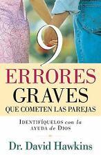 9 errores graves que cometen las parejas (Spanish Edition)