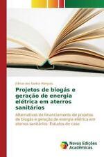 Projetos de Biogas e Geracao de Energia Eletrica Em Aterros Sanitarios by...