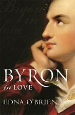 Byron in Love by Edna O'Brien (Paperback) New Book