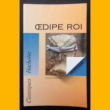ŒDIPE ROI Sophocle Collection Classiques Hachette 1994