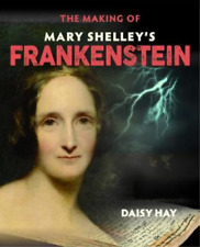 Daisy Hay-Making Of Mary Shelley`S Frankenstein (UK IMPORT) BOOK NEW