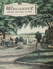 Wiscasset Maines Prettiest Village 1960