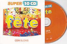 CD CARTONNE CARDSLEEVE FETE SLOWS 15T BEN E KING/SINATRA/ARMSTRONG/PRESLEY/COOKE