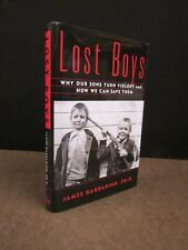 Lost Boys Why Our Sons Turn Violent and How We Can Save Them School Shootings?
