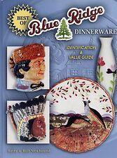 Best of Blue Ridge Dinnerware Pottery - Identification Values / Illustrated Book