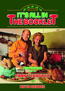 It's All in the Booklet – Festive Fun with Fanny Cradock (Kevin Geddes)