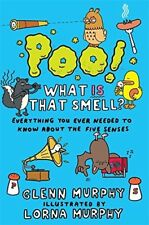 New, Poo! What IS That Smell?: Everything You Need to Know About the Five Senses