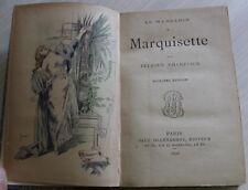 """1896 - Marquisette par Félicien Champsaur """"Le Mandarin - tome 1"""" 1896 Robaudi"""