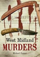 West Midland Murders (Through Time) by Posner, Michael Paperback Book The Cheap