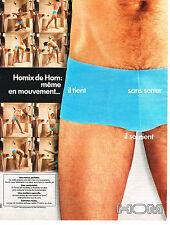 PUBLICITE ADVERTISING  1975    HOM   sous vetements slip HOMIX