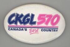VINTAGE CKGL 570 Button PIN Pinback CANADA COUNTRY MUSIC RADIO Kitchener Ontario