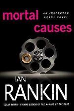 Inspector Rebus Novels: Mortal Causes 6 by Ian Rankin (2009, Paperback)