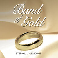 Band Of Gold -Eternal Songs Of Love CD Greatest best of Gift idea UK STOCK