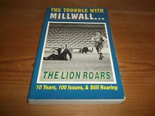 Book. Football. The Trouble with Millwall... The Lion Roars. 1st. Free UK P&P.