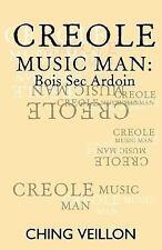 Creole Music Man (Paperback or Softback)