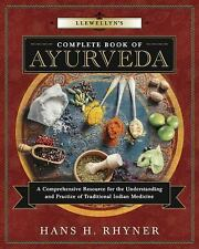 New, Llewellyn's Complete Book of Ayurveda: A Comprehensive Resource for the Und
