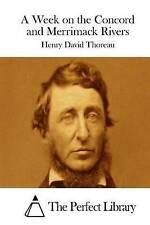 A Week on the Concord and Merrimack Rivers by Thoreau, Henry Davi 9781512129182