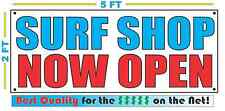 Surf Shop Now Open Banner Sign New 2x5