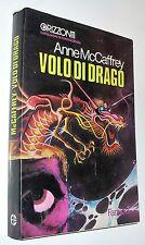 anne mccaffrey  VOLO DI DRAGO fanucci 1 edizione ( 1975 )