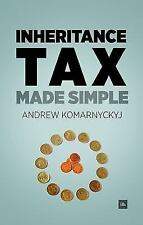 Inheritance Tax Made Simple by Andrew Komarnyckyj (2011, Paperback)