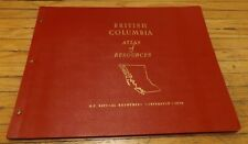 BRITISH COLUMBIA ATLAS OF RESOURCES NATURAL RESOURCES CONFERENCE 1956 Canada