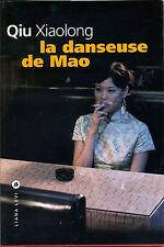 La danseuse de Mao  - Qiu Xiaolong