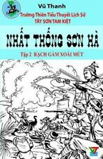 Tay Son Tam Kiet: Nhat Thong Son Ha 2 by Vu Thanh and Quang Vo (2015, Paperback)