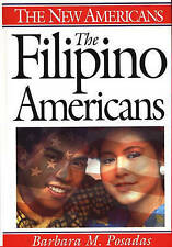 NEW The Filipino Americans (The New Americans) by Barbara M. Posadas