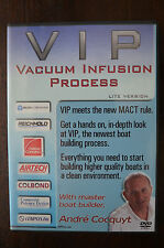 VIP Vacuum Infusion Process Lite Version with Andre Cocquyt DVD