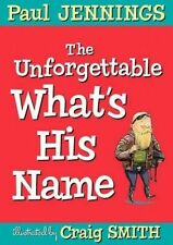 The Unforgettable What's His Name Paperback Paul Jennings Age7+ AU FREE POST NEW