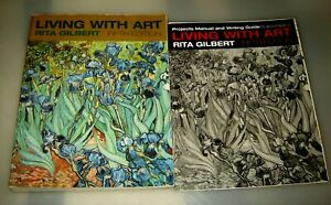 Living With Art by Rita Gilbert includes Projects Manual and Writing Guide
