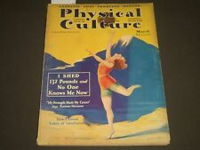 1930 MARCH PHYSICAL CULTURE MAGAZINE - GREAT PHOTOS & ILLUSTRATIONS - SP 2833