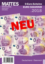 MATTES-Katalog Null € 0-Euro-Schein 2018 Souvenirschein Deutschland - Österreich