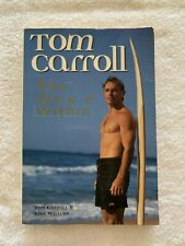 Tom Carroll - The Wave Within by Tom Carroll & Kirk Willcox - paperback