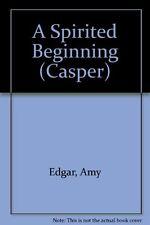 A Spirited Beginning (Casper)