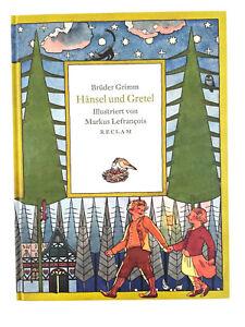 Brüder Grimm – Hänsel und Gretel, illustriert von Markus Lefrancois