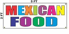 Mexican Food Multi-colored Banner Sign 2x5 for Restaurant or Truck stand