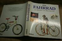 Sammlerbuch Geschichte Fahrrad Hochrad Zweirad Laufrad Veloziped Erfindungen