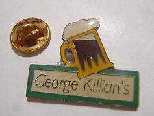 PIN'S GEORGE KILLIAN'S