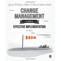 Change Management A Guide to Effective Implementation 9781446274118