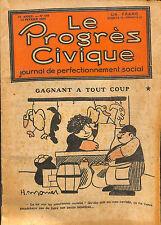 REVUE LE PROGRES CIVIQUE ACTION MILITAIRE CLEMENCEAU DESSIN MONIER GUILAC 1930