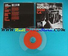 CD Singolo The Kooks Ooh La VSCDX 1918 UK 2006 no mc lp vhs(S24)