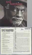 CD--TED HAWKINS--THE NEXT HUNDRED YEARS