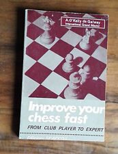 Improve Your Chess Fast (INGLESE), A. O'Kelly de Galway, Edizioni Scacco!, 1975.