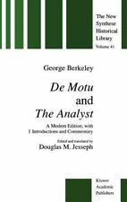 The New Synthese Historical Library: De Motu and the Analyst : A Modern...