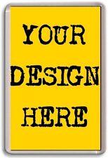 FRIDGE MAGNET - CUSTOM MAGNET - Large Jumbo Design Your Own