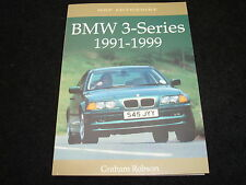 BMW 3-SERIES E36, COUPE, M3, E46 1991-1999 BY GRAHAM ROBSON 2000 1st EDITION NEW