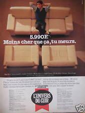 PUBLICITÉ L'UNIVERS DU CUIR SALON EN CUIR 5990 F MOINS CHER TU MEURS